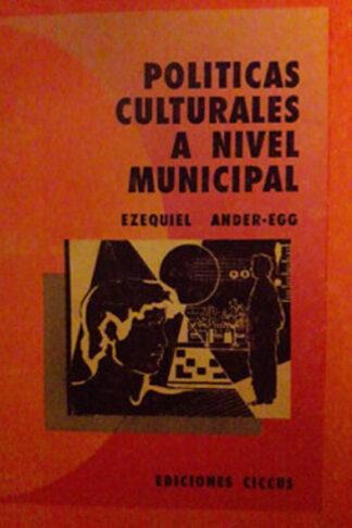 Políticas culturales a nivel municipal