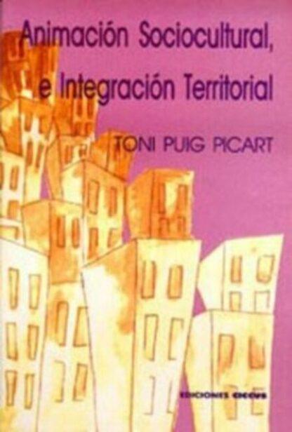Animación sociocultural e integración territorial