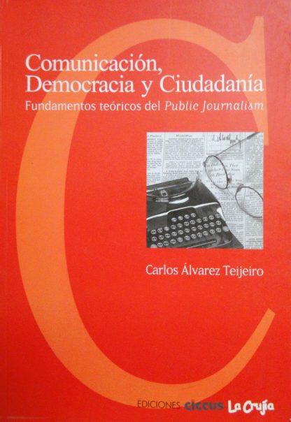 Comunicación, democracia y ciudadanía