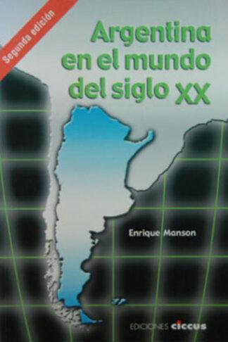 Argentina en el mundo del siglo XX