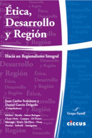 Ética, Desarrollo y Región