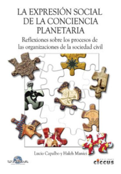 La expresión social de la conciencia planetaria