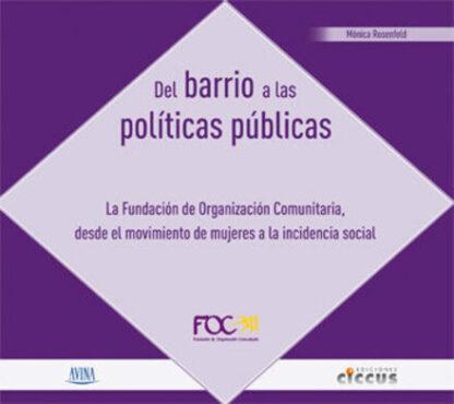 Del Barrio a las Políticas Públicas