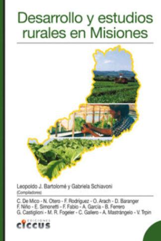 Desarrollo y estudios rurales en Misiones