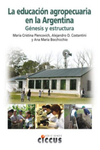 La educación agropecuaria en la Argentina
