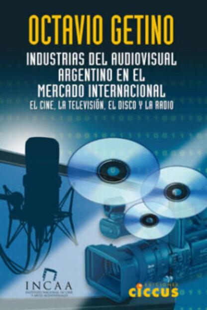 Industrias del audiovisual argentino octavio getino