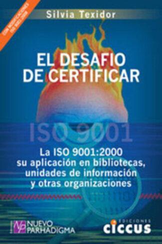 El desafío de certificar