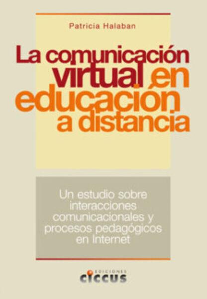 La comunicación virtual en la educación a distancia