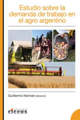 Estudio sobre la demanda de trabajo en el agro argentino