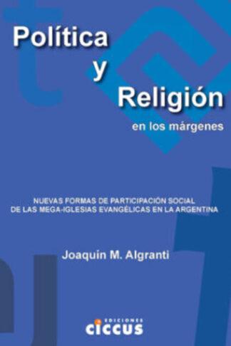 Política y religión en los márgenes