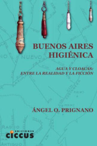 Buenos Aires higiénica angel prignano
