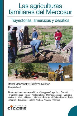 Libro agriculturas familiares del mercosur CICCUS