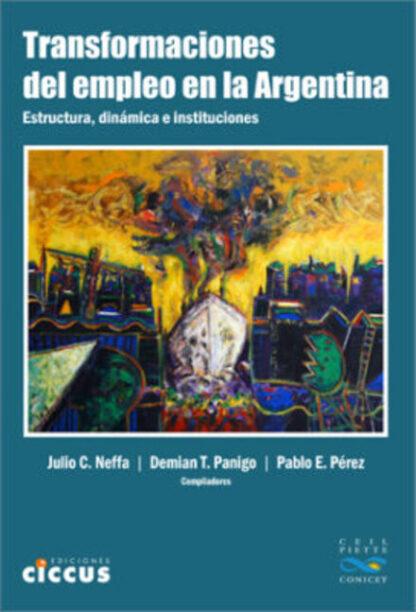 Transformaciones del empleo en la Argentina
