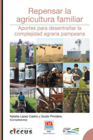 Repensar la Agricultura Familiar