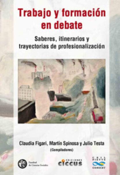 Trabajo y formación en debate