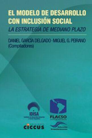 el modelo de desarrollo con inclusión social