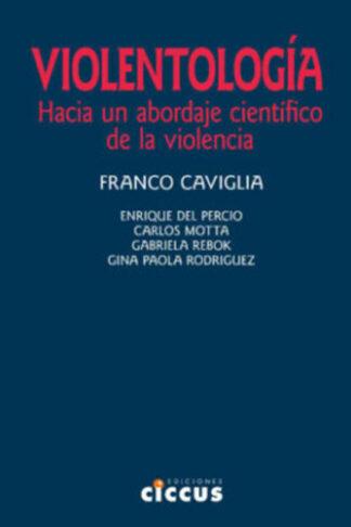 Violentología franco caviglia