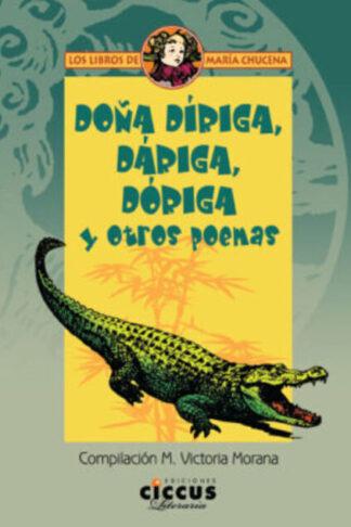 Doña, Díriga, Dáriga, Dóriga y otros poemas
