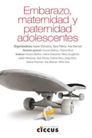 Embarazo, maternidad y paternidad adolescentes