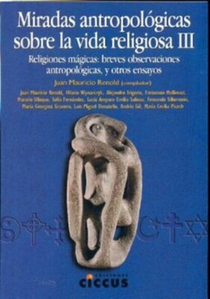 Miradas antropológicas sobre la vida religiosa 3