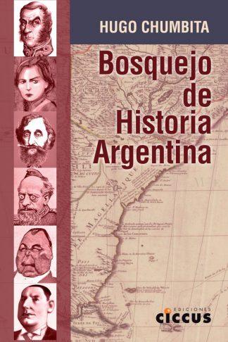 Bosquejo de Historia Argentina hugo chumbita