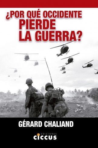 ¿Por qué Occidente pierde la guerra?