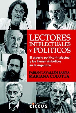 Lectores, intelectuales y políticos