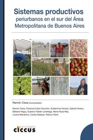 Sistemas productivos periurbanos en el sur del Área Metropolitana de Buenos Aires