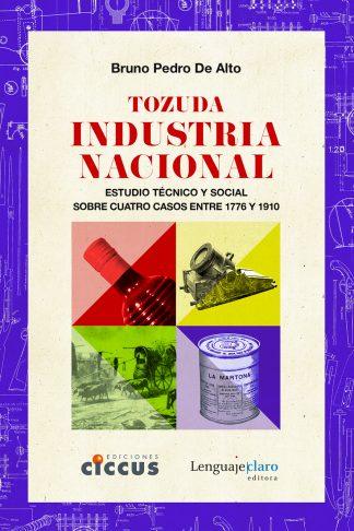 Tozuda industria nacional