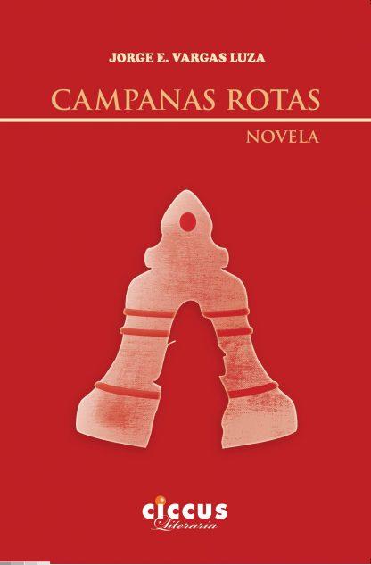 campanas rotas novela