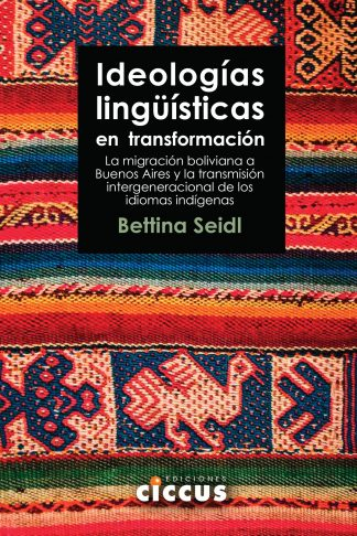 ideologías lingüísticas en transformación