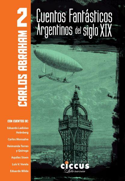 cuentos fantásticos Carlos Abraham