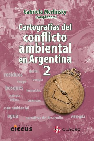 Cartografías del conflicto ambiental en argentina 2