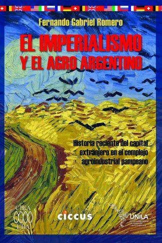 El imperialismo y el agro argentino