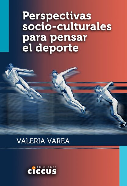 Perspectivas socio-culturales para pensar el deporte