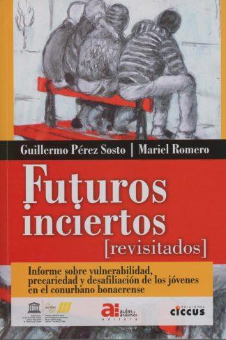 Futuros inciertos (revisitados)