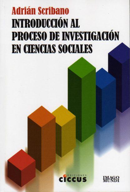 Introducción al proceso de Investigación en Ciencias Sociales