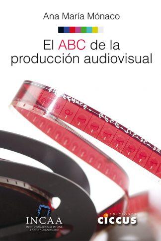 El ABC de la producción audiovisual