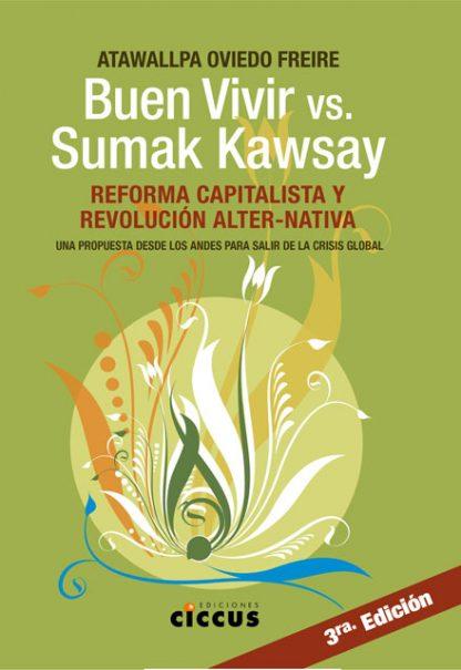 Buen Vivir vs Sumak Kawsay