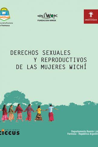 Derechos sexuales y reproductivos de las mujeres wichí