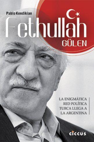 Fethullah Gülen pablo kendikian