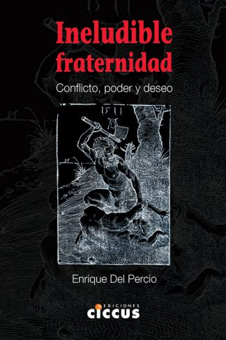 Ineludible Fraternidad enrique del percio