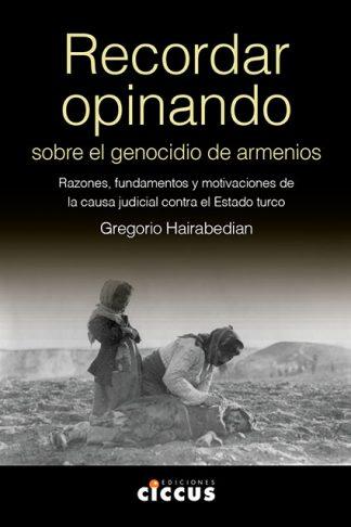 Recordar Opinando Sobre el Genocidio de los Armenios