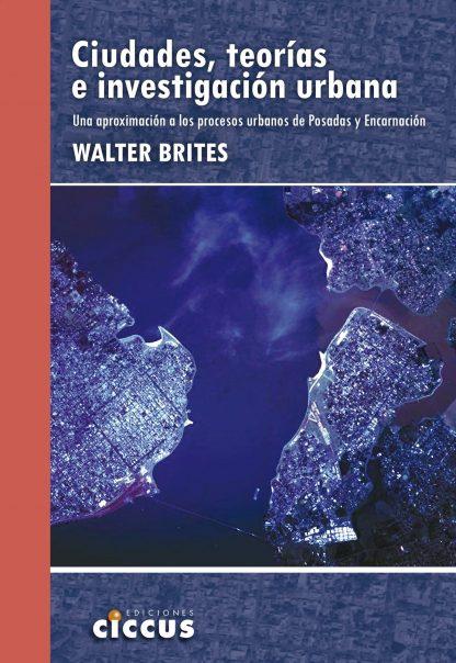 ciudades, teorías e investigación urbana