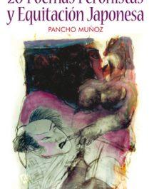 20 Poemas Peronistas y equitación japonesa