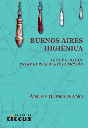 Libro Buenos Aires Higiénica CICCUS