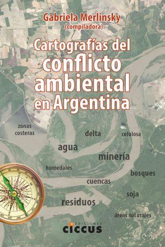 cartografías conflicto ambiental argentina