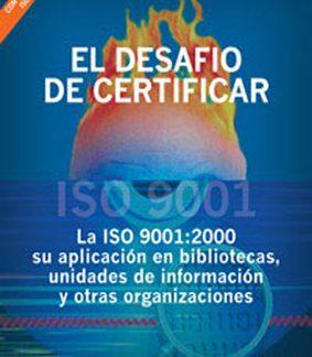 Libro El desafío de certificar ISO 9001:2000 CICCUS