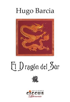 Libro El dragón del Sur CICCUS
