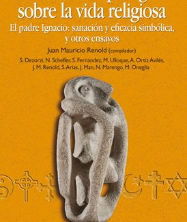 Libro Miradas antropológicas sobre la vida religiosa
